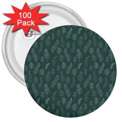 Whimsical Feather Pattern, Forest Green 3  Button (100 Pack) by Zandiepants