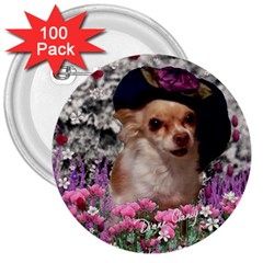Chi Chi In Flowers, Chihuahua Puppy In Cute Hat 3  Buttons (100 Pack)  by DianeClancy