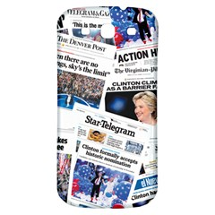 Hillary 2016 Historic Newspaper Collage Samsung Galaxy S3 S Iii Classic Hardshell Back Case by blueamerica