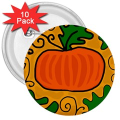 Thanksgiving Pumpkin 3  Buttons (10 Pack)  by Valentinaart