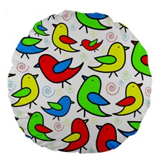 Colorful Cute Birds Pattern Large 18  Premium Round Cushions by Valentinaart