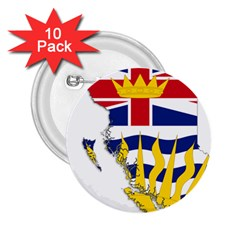 Flag Map Of British Columbia 2 25  Buttons (10 Pack)  by abbeyz71