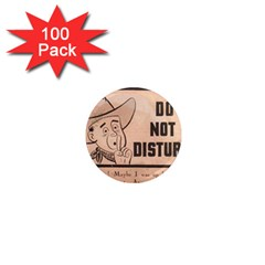Do Not Disturb I Want To Sleep Thanks 1  Mini Magnets (100 Pack)