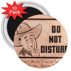 Do Not Disturb I Want To Sleep Thanks 3  Magnets (10 Pack)