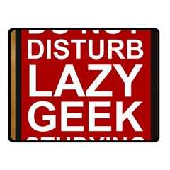 Do Not Disturb Lazy Geek Studying Glass Framed Poster Fleece Blanket (small) by AnjaniArt