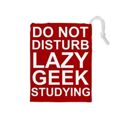 Do Not Disturb Lazy Geek Studying Glass Framed Poster Drawstring Pouches (medium)  by AnjaniArt