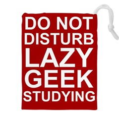 Do Not Disturb Lazy Geek Studying Glass Framed Poster Drawstring Pouches (xxl)