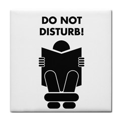 Do Not Disturb Sign Board Tile Coasters by AnjaniArt