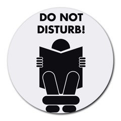 Do Not Disturb Sign Board Round Mousepads by AnjaniArt