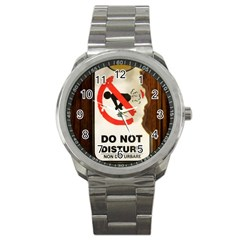 Do Not Disturb Sign Please Go Away I Don T Care Sport Metal Watch