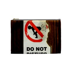 Do Not Disturb Sign Please Go Away I Don T Care Cosmetic Bag (medium)