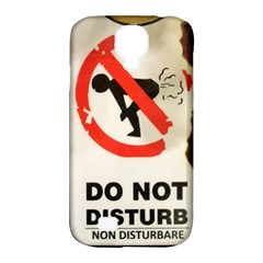 Do Not Disturb Sign Please Go Away I Don T Care Samsung Galaxy S4 Classic Hardshell Case (pc+silicone) by AnjaniArt