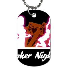 Poker Night Dog Tag (two Sides) by AnjaniArt