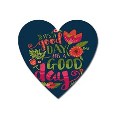C mon Get Happy With A Bright Floral Themed Print Heart Magnet by AnjaniArt