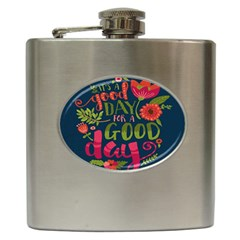 C mon Get Happy With A Bright Floral Themed Print Hip Flask (6 Oz) by AnjaniArt