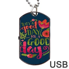 C mon Get Happy With A Bright Floral Themed Print Dog Tag Usb Flash (two Sides)  by AnjaniArt