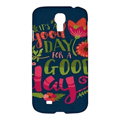C mon Get Happy With A Bright Floral Themed Print Samsung Galaxy S4 I9500/i9505 Hardshell Case by AnjaniArt