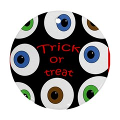 Trick Or Treat  Round Ornament (two Sides)  by Valentinaart