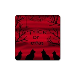 Trick Or Treat   Black Cat Square Magnet by Valentinaart