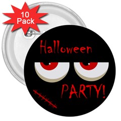 Halloween Party   Red Eyes Monster 3  Buttons (10 Pack)  by Valentinaart