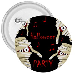 Halloween Mummy Party 3  Buttons by Valentinaart
