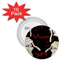Halloween Mummy Party 1 75  Buttons (10 Pack) by Valentinaart
