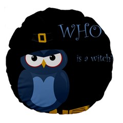 Halloween Witch   Blue Owl Large 18  Premium Round Cushions by Valentinaart