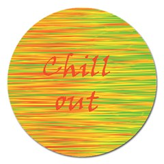 Chill Out Magnet 5  (round) by Valentinaart