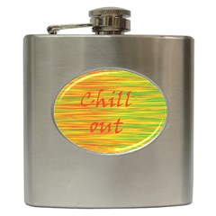 Chill Out Hip Flask (6 Oz) by Valentinaart
