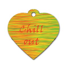 Chill Out Dog Tag Heart (one Side)