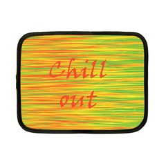 Chill Out Netbook Case (small)  by Valentinaart