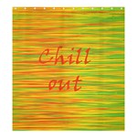 Chill out Shower Curtain 66  x 72  (Large)  58.75 x64.8 Curtain