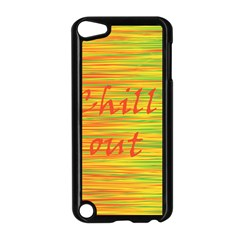 Chill Out Apple Ipod Touch 5 Case (black) by Valentinaart