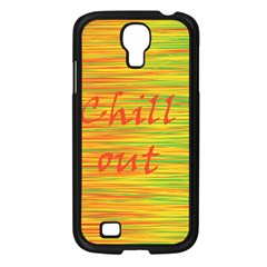 Chill Out Samsung Galaxy S4 I9500/ I9505 Case (black) by Valentinaart