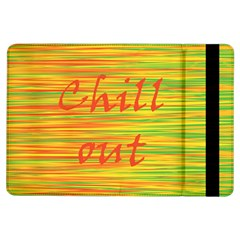 Chill Out Ipad Air Flip by Valentinaart