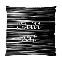 Black An White  chill Out  Standard Cushion Case (one Side) by Valentinaart