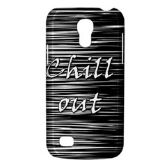 Black An White  chill Out  Galaxy S4 Mini by Valentinaart