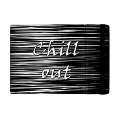 Black An White  chill Out  Ipad Mini 2 Flip Cases by Valentinaart