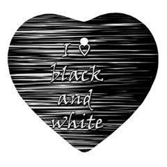 I love black and white Ornament (Heart)