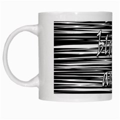 I love black and white White Mugs