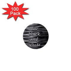 I love black and white 1  Mini Magnets (100 pack)