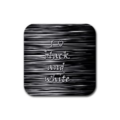 I love black and white Rubber Coaster (Square)