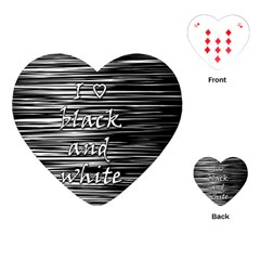 I Love Black And White Playing Cards (heart)  by Valentinaart