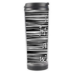 I love black and white Travel Tumbler