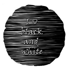 I love black and white Large 18  Premium Flano Round Cushions