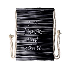I love black and white Drawstring Bag (Small)