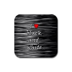 I love black and white 2 Rubber Square Coaster (4 pack)
