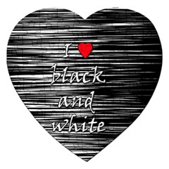 I love black and white 2 Jigsaw Puzzle (Heart)