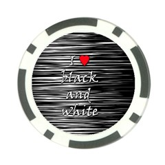 I Love Black And White 2 Poker Chip Card Guards by Valentinaart