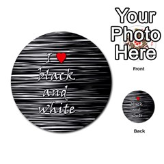 I Love Black And White 2 Multi Purpose Cards (round)